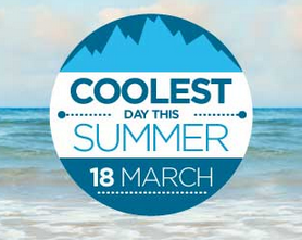 Coolest Day This Summer is 18th March