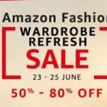 Amazon Fashion Wardrobe Refresh Sale - 23 to 25 June ( Best Deals )