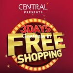 Central 3 Days Free Shopping 2017