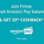 Join Amazon Prime + Add Amazon Pay Balance & Get 20% Cashback – Amazon