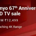 Sanyo 67th Anniversary TV Sale Starting Rs.12499 - Flipkart Big Shopping Days