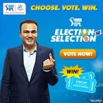 VIVO IPL - Election se Selection : Vivo IPL 2018
