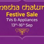 Ganesh Chaturthi Sale 2018 : Best Deals on Tv & Appliances Sale - Upto 70% off + Extra 10% off