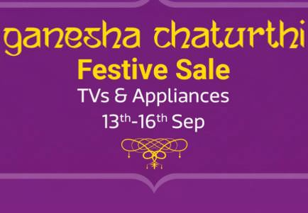 Ganesh Chaturthi Sale 2018 : Best Deals on Tv & Appliances Sale - Upto 70% off + Extra 10% off