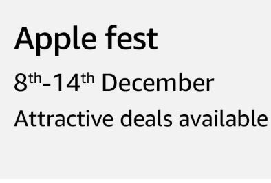 Amazon Apple Fest : 8th - 14th December 2018 - Best Deals on iPhone & More
