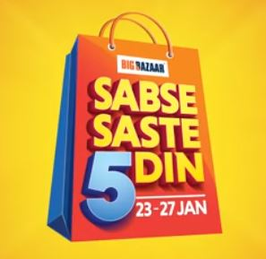Big Bazaar 23 - 27 Jan Offer : Sabse Saste 5 Din - Big Bazaar Republic Day Sale 2019