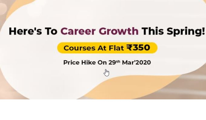 Career Growth Courses at Flat Rs.350 (90% off)