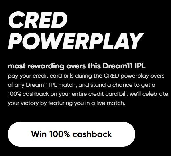 CRED Powerplay | Cred IPL Power Play - Pay During Powerplay :  Chance to Win 100% Cashback