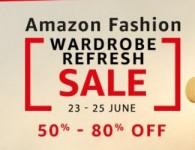 Amazon Fashion Wardrobe Refresh Sale – 23 to 25 June ( Best Deals )