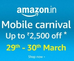 Amazon Mobile Carnival – Up to Rs.2500 off on Mobile phones – 29th – 30th March