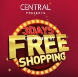 Central 3 Days Free Shopping : Central Mall Sale 2017 – Central Free Shopping  4th – 6th August