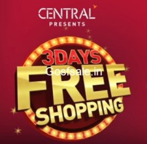 Central Free Shopping Offer : Central 3 Days Free Shopping : 4th – 6th August 2017