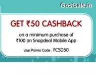 FCSD50 Promo Code : Snapdeal FCSD50 Offer : Rs.50 Cashback on Rs.100 Shopping