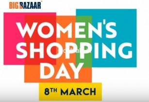 Big Bazaar Women's Shopping Day – 8th March Women's Day